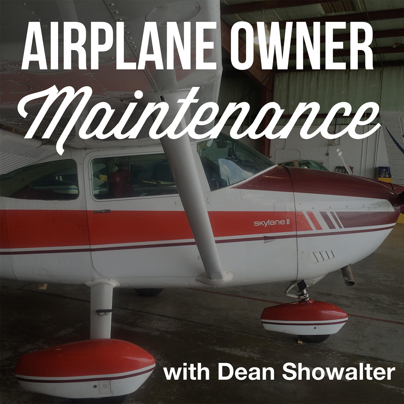 Airplane Owner Maintenance - By Dean Showalter